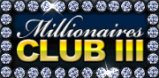 Cover art for Millionaires Club III slot