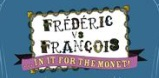 Frederic vs Francois - In It For the Monet! Logo
