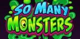 Cover art for So Many Monsters slot