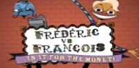 Frederic vs Francois... In It For The Monet! mobile logo