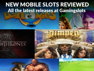 Gamingslots New Mobile Releases