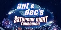 Cover art for Ant and Dec's Saturday Night Takeaway slot