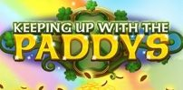 Cover art for Keeping up with The Paddys slot