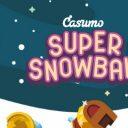 casumo super snowball promotion