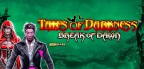 Cover art for Tales of Darkness Break of Dawn slot